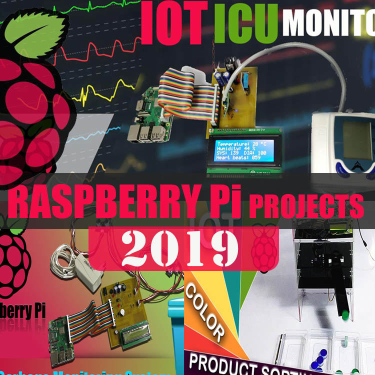 Latest 2019 Raspberry Pi Projects List Topics & Ideas