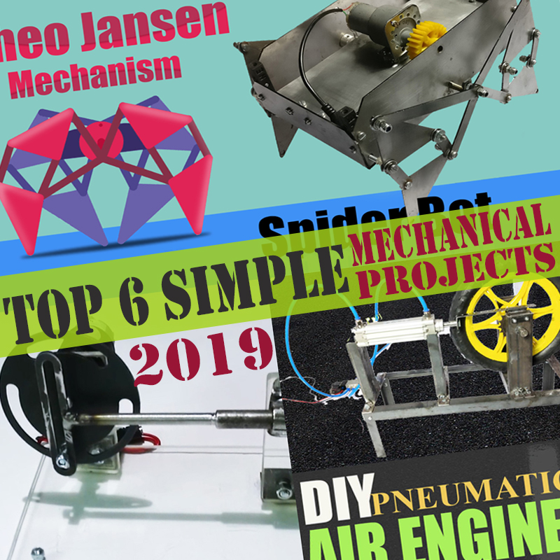 top simple mechanical projects 2019